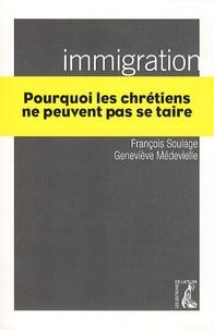 François Soulage et Geneviève Médevielle - Immigration - Pourquoi les chrétiens ne peuvent pas se taire.