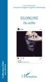 François Soulages et Agathe Lichtensztejn - Egonline - Du selfie.