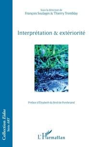 François Soulages et Thierry Tremblay - Interprétation & extériorité.