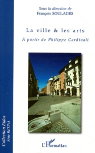 Deedr.fr La ville & les arts - A partir de Philippe Cardinali Image