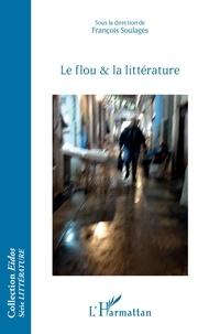 François Soulages - Le flou et la littérature.