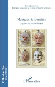 Masques et identités - A partir de Bernard Koest.pdf