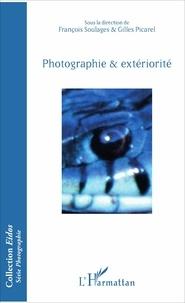 François Soulages et Gilles Picarel - Photographie & extériorité.