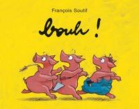 François Soutif - Bouh !.
