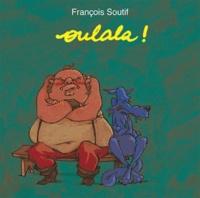 François Soutif - Ouh là là !.