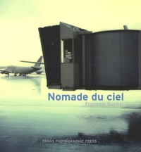 François Suchel - Nomade du ciel.