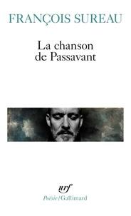François Sureau - La chanson de Passavant.