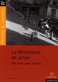 François Tacot - La Résistance en prose - Des mots pour résister.