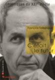 François Taillandier - C'était le futur.