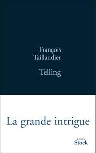 François Taillandier - Telling.
