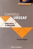 François Taquet - Contrôle URSSAF : entre droits et obligations.