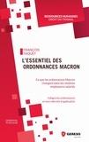 François Taquet - L'essentiel des ordonnances Macron - Ce que les ordonnances Macron changent dans les relations employeurs-salariés.