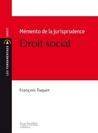 François Taquet - Mémento de jurisprudence en droit social.