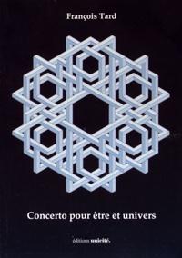 François Tard - Concerto pour être et univers.