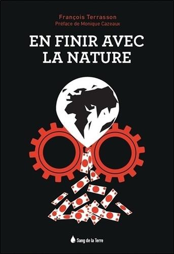En finir avec la nature. Le lien ou l'absence de lien avec la nature, voilà le point crucial !