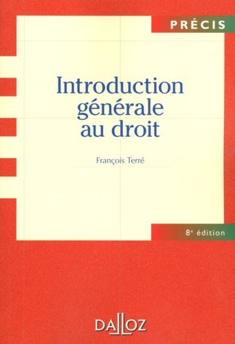 Introduction générale au droit 8e Edition 2010
