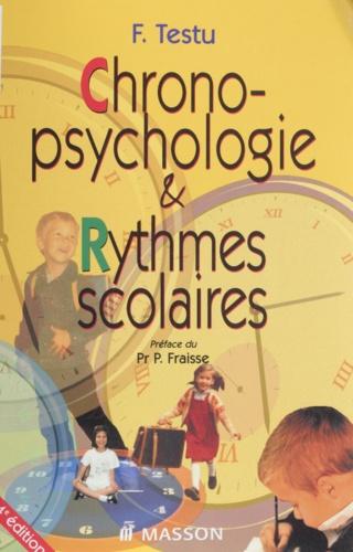 Chronopsychologie et rythmes scolaires. 4ème édition