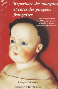Openwetlab.it Répertoire des marques et cotes des poupées françaises - Cotes françaises pour Barbie, les poupées en celluloïd et autres poupées du XXème siècle Image