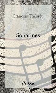 François Théorêt - Sonatines.