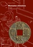 François Thierry - Monnaies chinoises. TomeIV - Des Liao aux Ming du Sud.