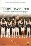 François Thomazeau et Fabrice Abgrall - Coupe Davis 1991 - Naissance de la France qui gagne. 1 DVD