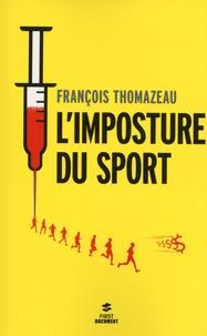 François Thomazeau - L'imposture du sport.