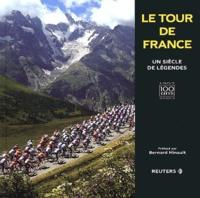 François Thomazeau et Mike Price - Le Tour de France - Un siècle de légendes.