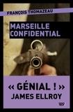 François Thomazeau - Marseille Confidential.