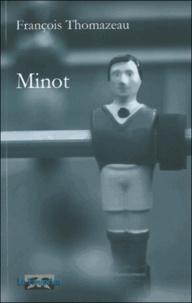François Thomazeau - Minot.