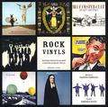 François Thomazeau et Dominique Dupuis - Rock Vinyls - Histoire subjective du Rock à travers 50 ans de vinyles.