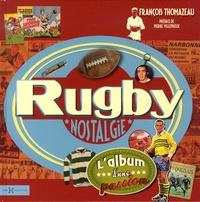 François Thomazeau - Rugby nostalgie.