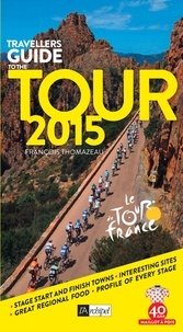 François Thomazeau - Travellers Guide to the Tour 2015.
