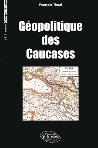 François Thual - Géopolitique des Caucases.