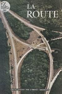 François Toche et  Collectif - La route.