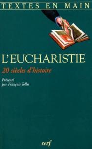 LEUCHARISTIE. Vingt siècles dhistoire.pdf