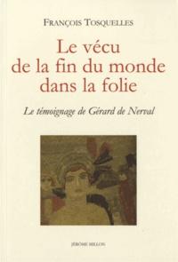Le vécu de la fin du monde dans la folie - Le témoignage de Gérard de Nerval.pdf
