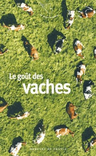 François Trassard - Le goût des vaches.
