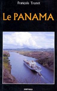 François Trotet - Le Panamà.