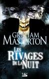 François Truchaud et Graham Masterton - Les Rivages de la nuit - Les Guerriers de la nuit, T2.