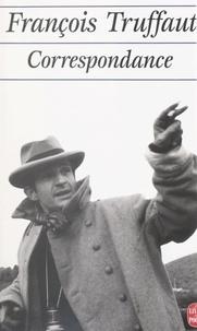 François Truffaut et Claude de Givray - Correspondance.