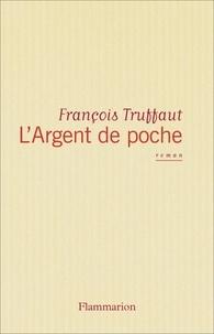 François Truffaut - L'argent en poche.