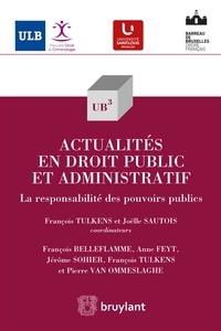 François Tulkens et Joëlle Sautois - Actualités en droit public et administratif - La responsabilité des pouvoirs publics.