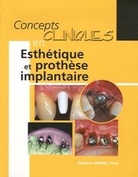 François Unger - Concepts cliniques en Esthétique et prothèse implantaire.