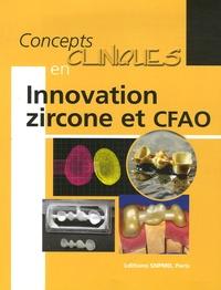François Unger - Concepts cliniques en Innovation zircone et CFAO.