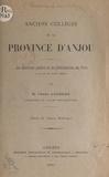François Uzureau - Anciens collèges de la province d'Anjou : les exercices publics et les distributions des prix à la fin du XVIIIe siècle.