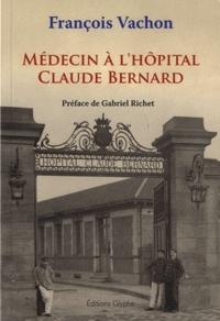 François Vachon - Médecin à l'hôpital Claude Bernard.