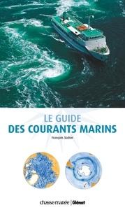 François Vadon - Le guide des courants marins.