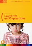 François Vaillant - L'autorité en 50 questions.