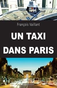 François Vaillant - Un taxi dans Paris.