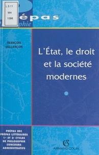 François Vallançon et Jacqueline Russ - L'État, le droit et la société modernes.